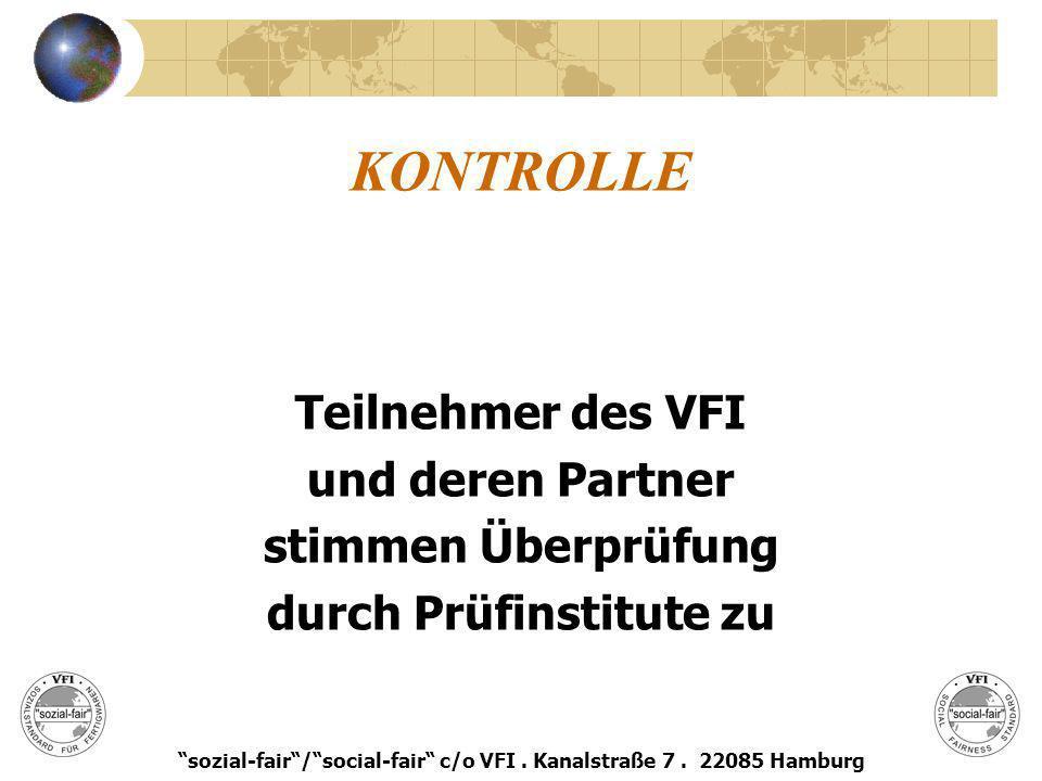 KONTROLLE Teilnehmer des VFI und deren Partner stimmen Überprüfung