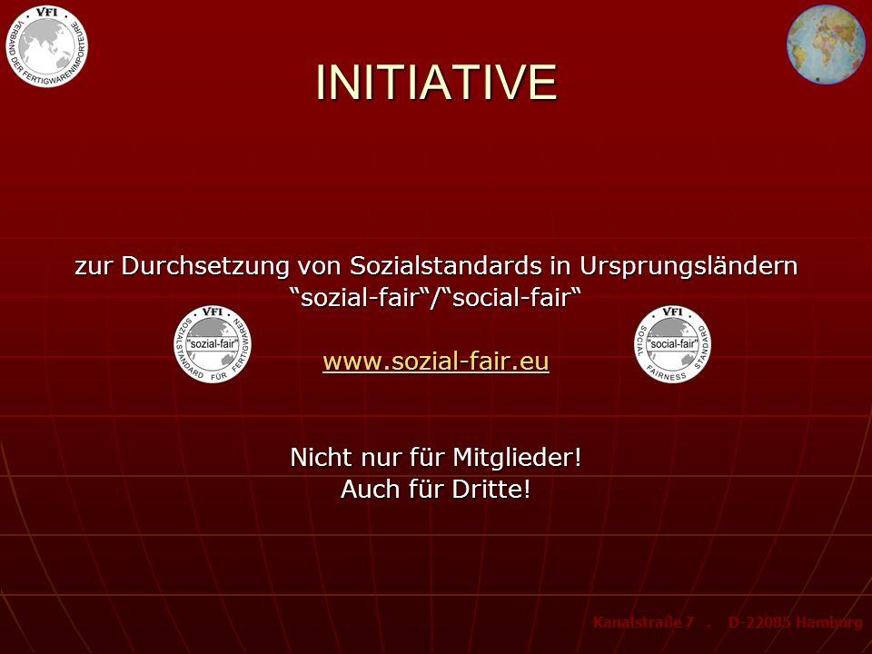 INITIATIVE zur Durchsetzung von Sozialstandards in Ursprungsländern