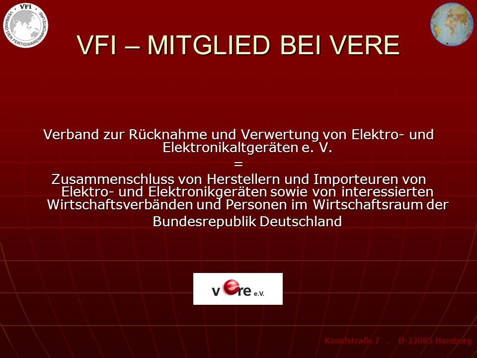 VFI – MITGLIED BEI VERE Verband zur Rücknahme und Verwertung von Elektro- und Elektronikaltgeräten e. V.