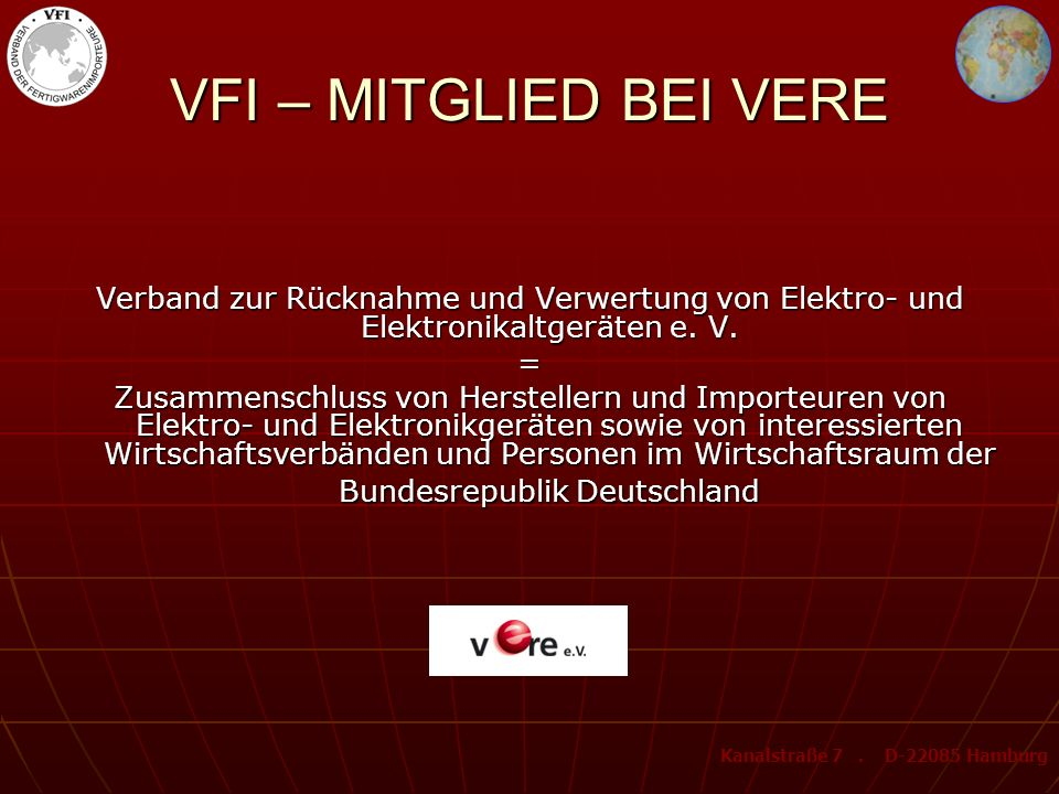 VFI – MITGLIED BEI VEREVerband zur Rücknahme und Verwertung von Elektro- und Elektronikaltgeräten e. V.