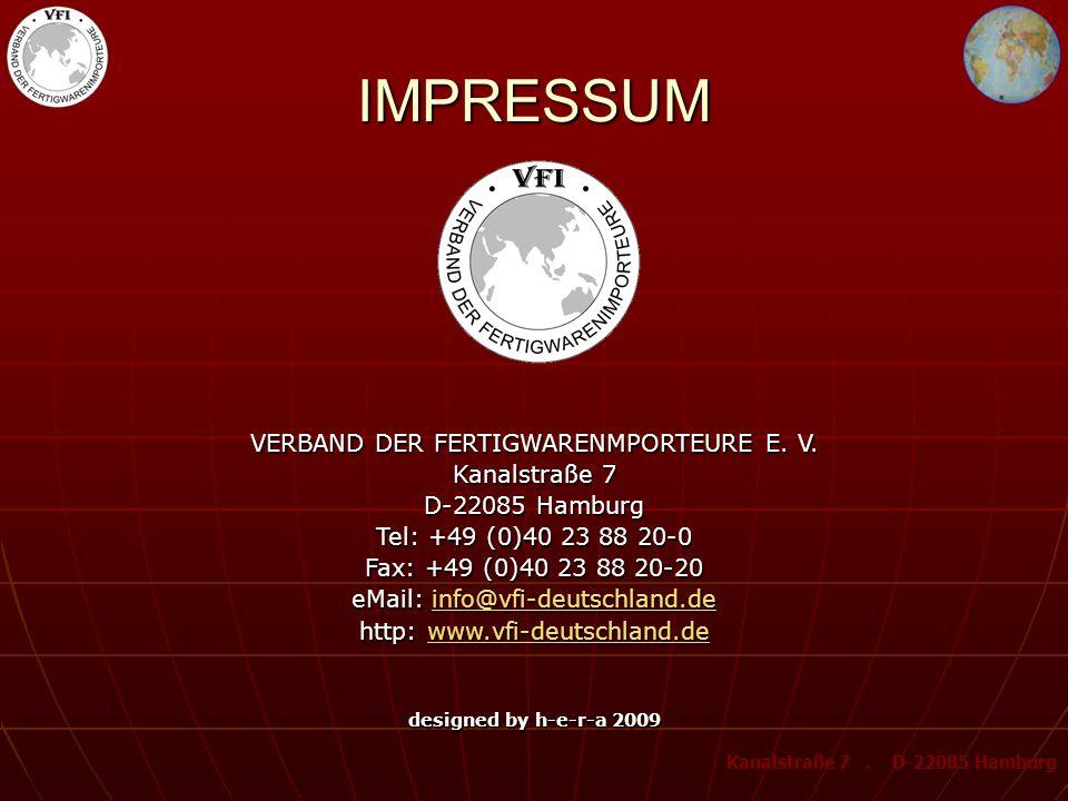 IMPRESSUM VERBAND DER FERTIGWARENMPORTEURE E. V. Kanalstraße 7