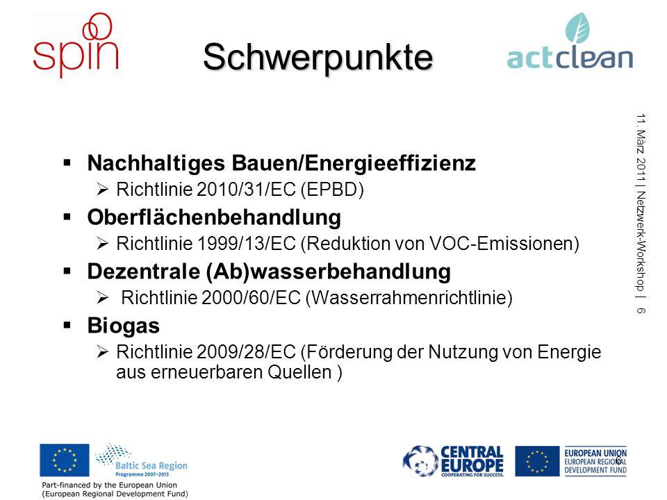 Schwerpunkte Nachhaltiges Bauen/Energieeffizienz Oberflächenbehandlung