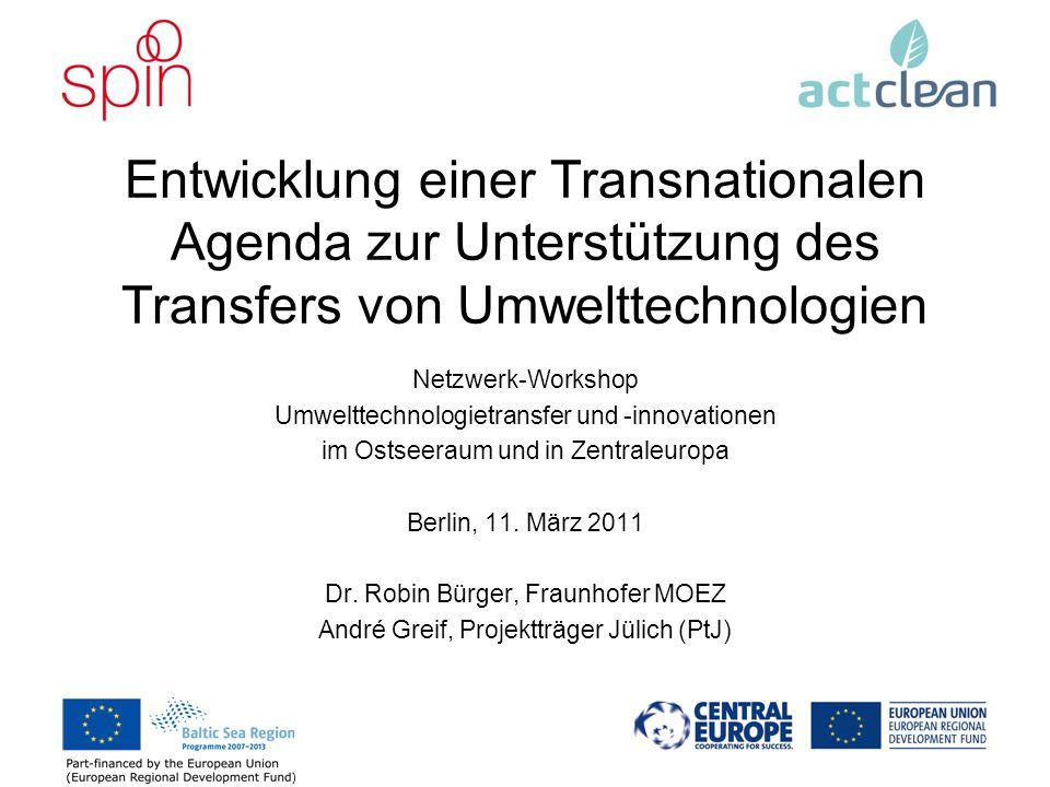 27.03.2017 Entwicklung einer Transnationalen Agenda zur Unterstützung des Transfers von Umwelttechnologien.