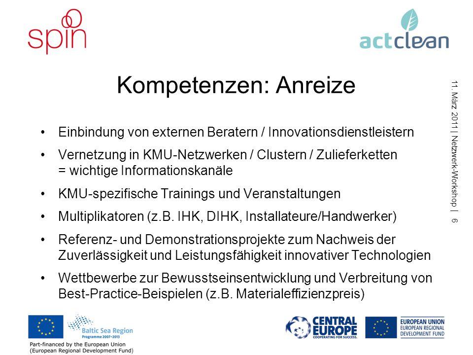 Kompetenzen: Anreize Einbindung von externen Beratern / Innovationsdienstleistern.