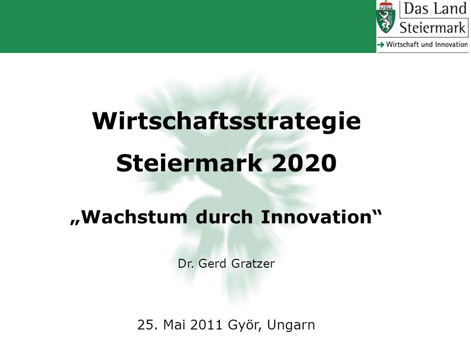 """Wirtschaftsstrategie Steiermark 2020 """"Wachstum durch Innovation"""