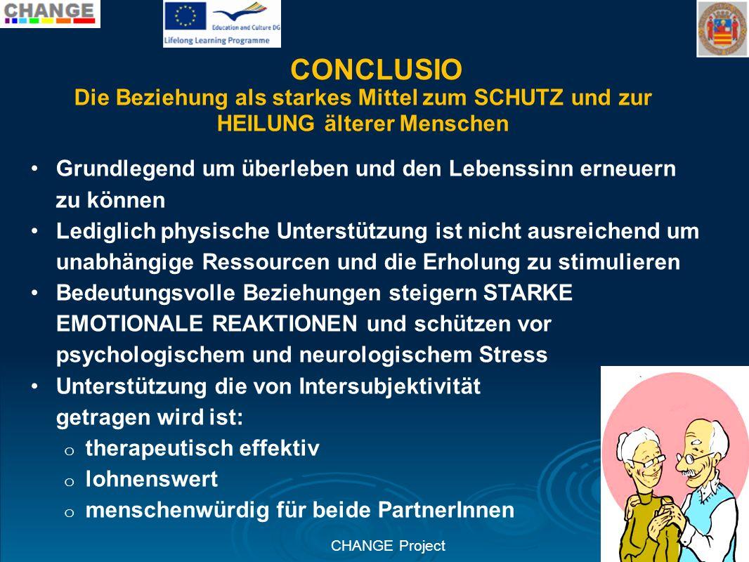 CONCLUSIO Die Beziehung als starkes Mittel zum SCHUTZ und zur HEILUNG älterer Menschen.