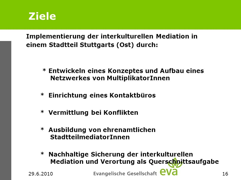 Ziele Implementierung der interkulturellen Mediation in