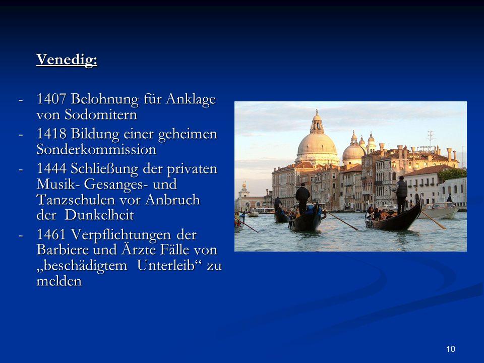 Venedig: - 1407 Belohnung für Anklage von Sodomitern
