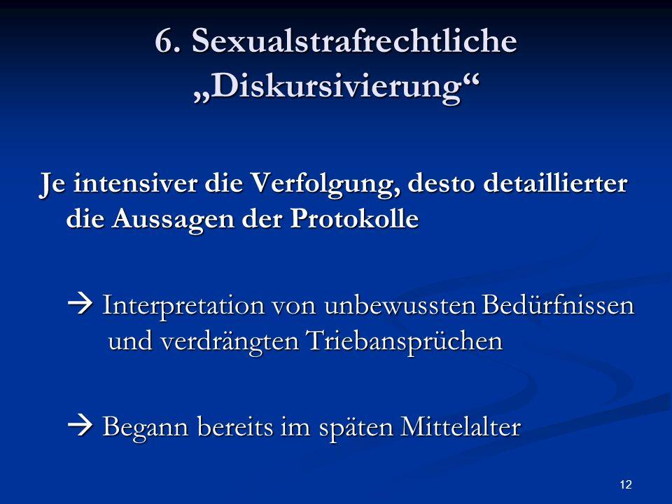 """6. Sexualstrafrechtliche """"Diskursivierung"""