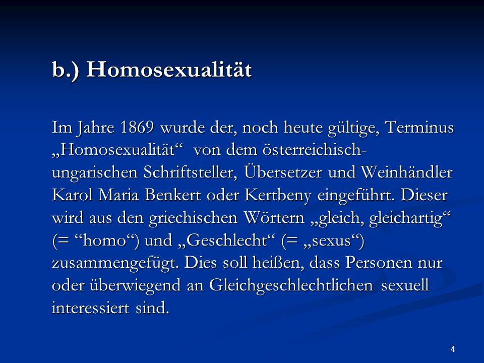 b.) Homosexualität