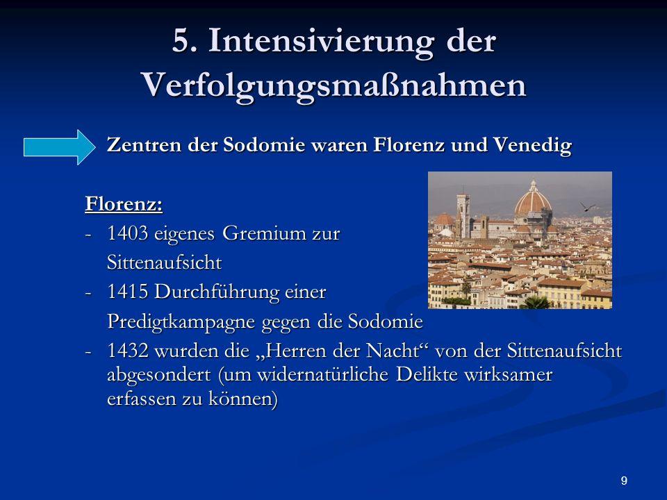 5. Intensivierung der Verfolgungsmaßnahmen