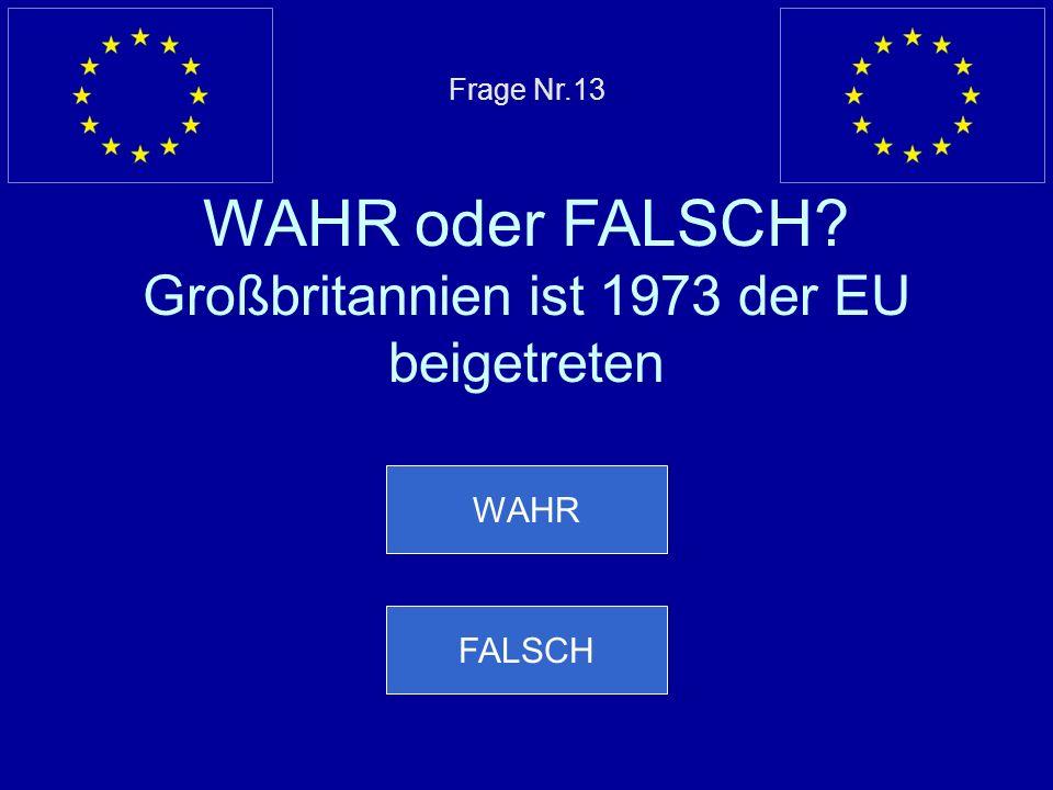 Frage Nr. 13 WAHR oder FALSCH