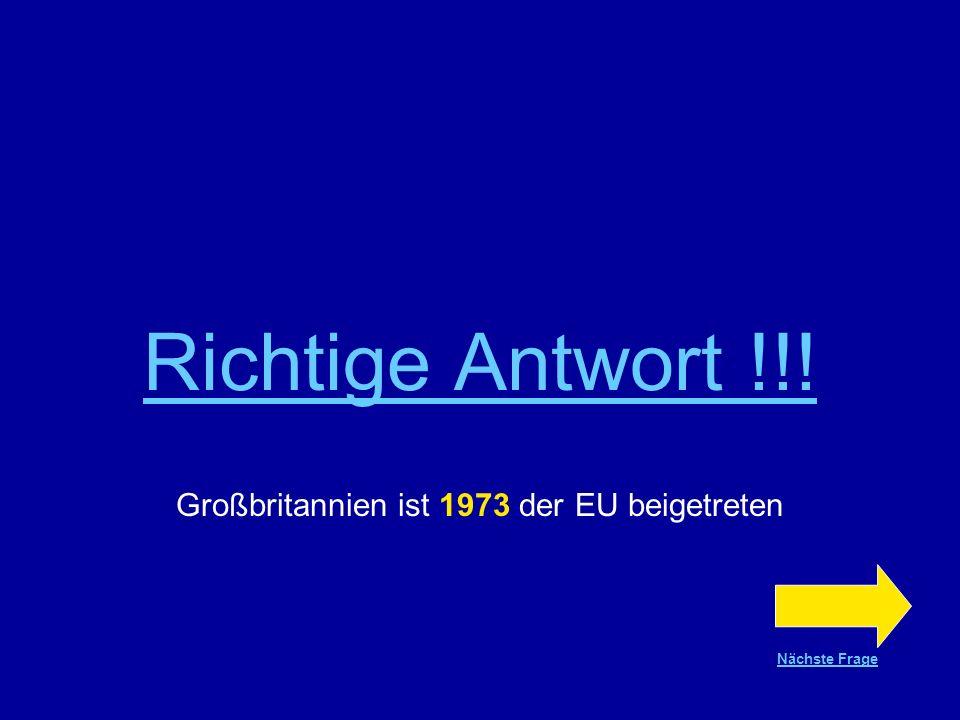 Großbritannien ist 1973 der EU beigetreten