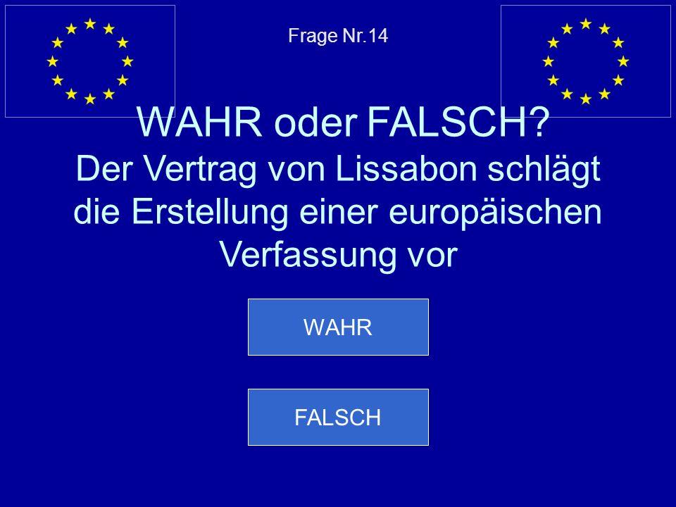 Frage Nr. 14 WAHR oder FALSCH