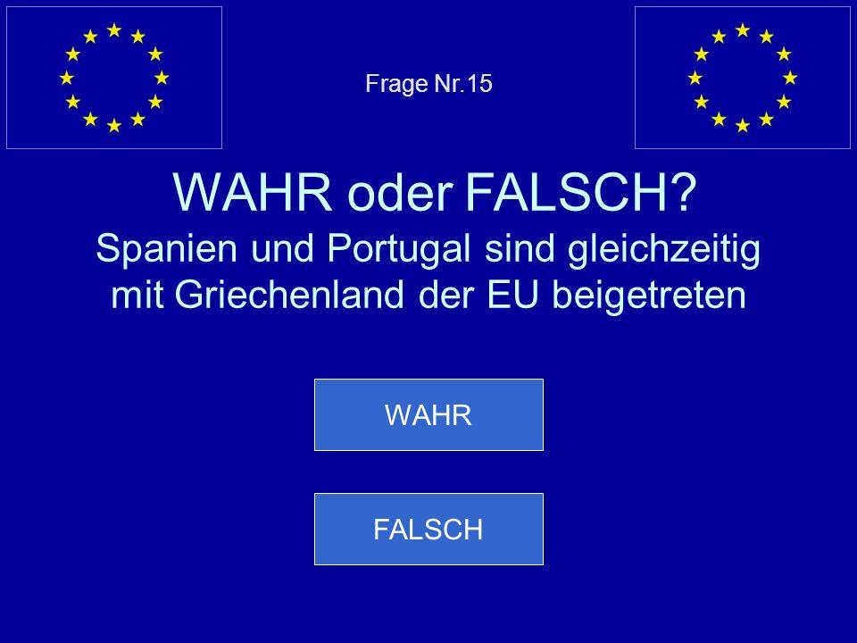 Frage Nr. 15 WAHR oder FALSCH