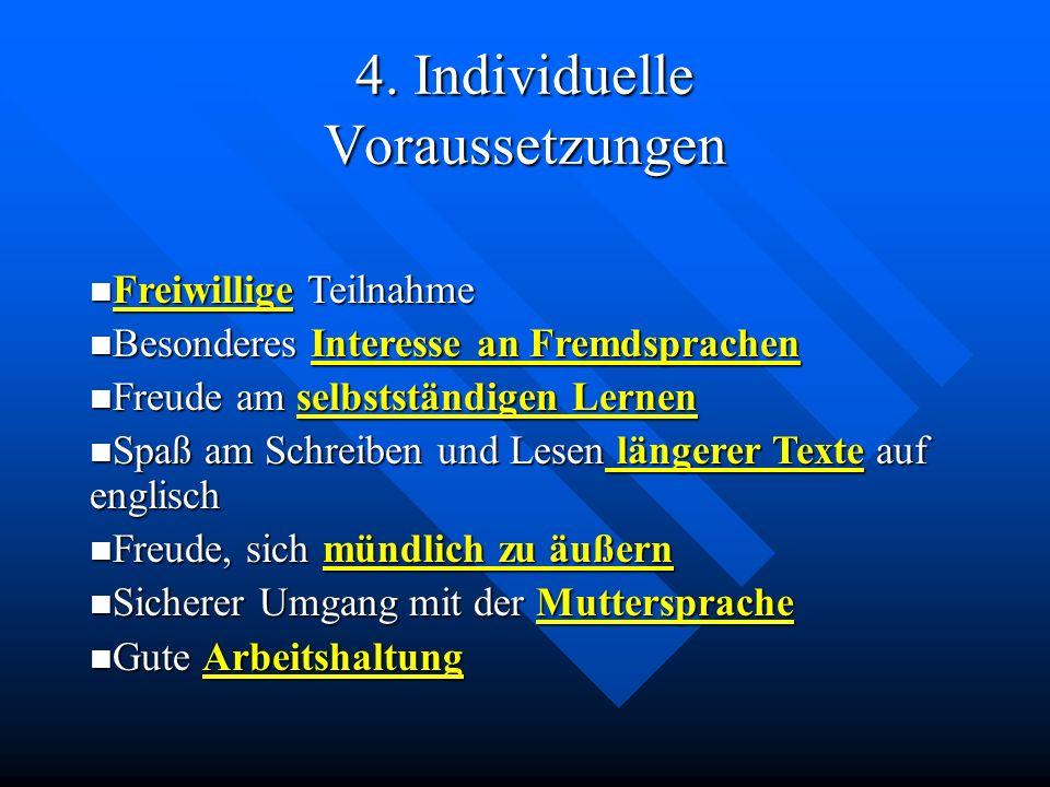4. Individuelle Voraussetzungen