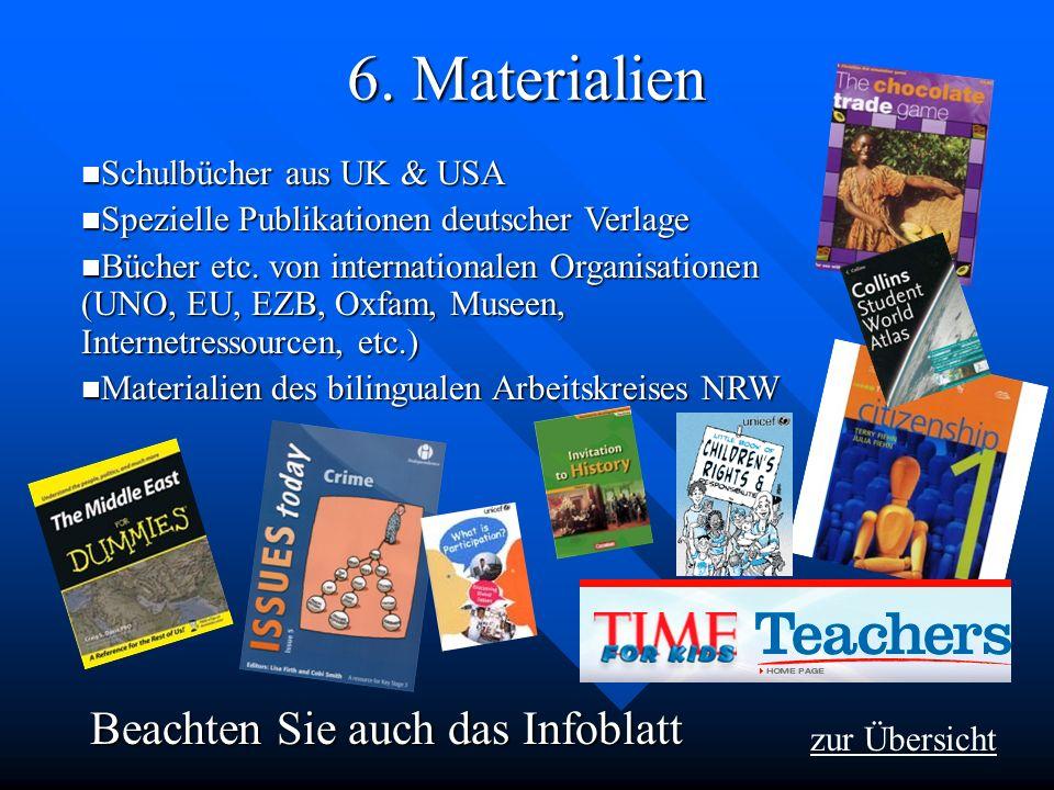 6. Materialien Beachten Sie auch das Infoblatt