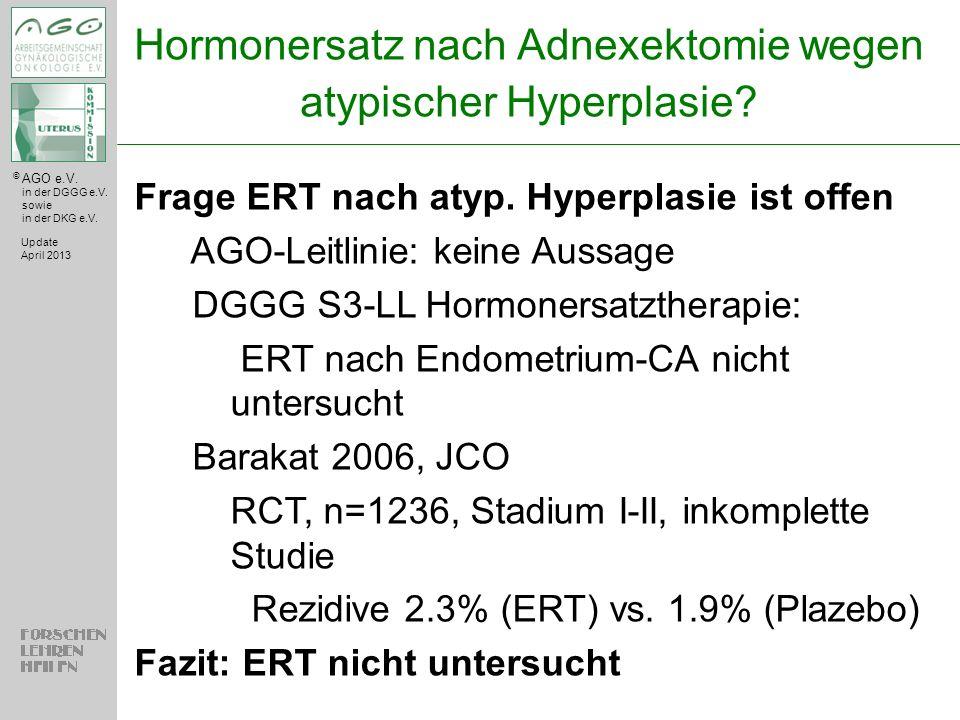 Hormonersatz nach Adnexektomie wegen atypischer Hyperplasie