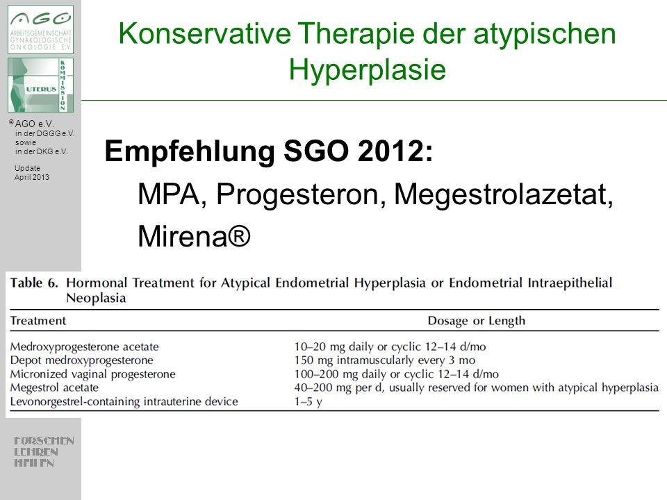 Konservative Therapie der atypischen Hyperplasie