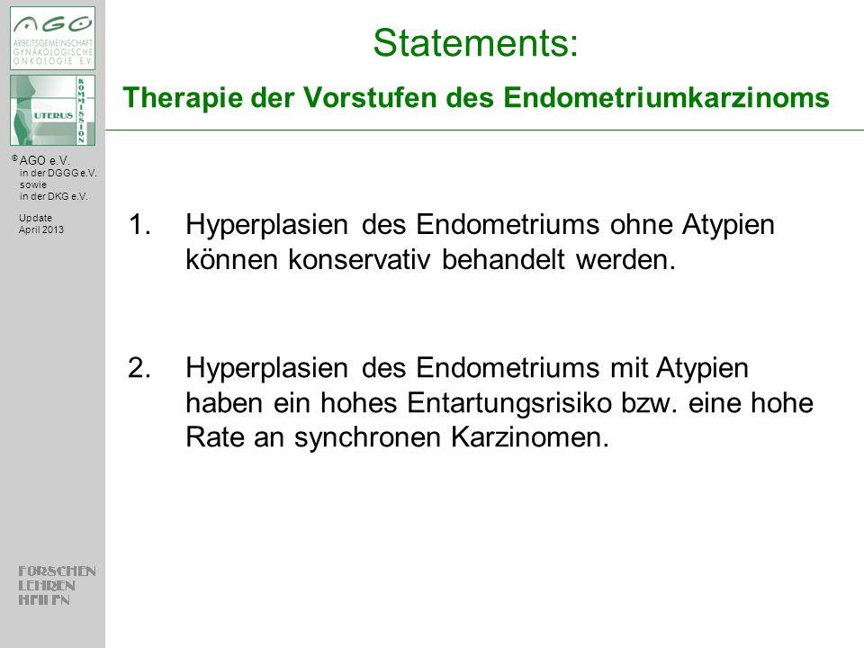 Statements: Therapie der Vorstufen des Endometriumkarzinoms