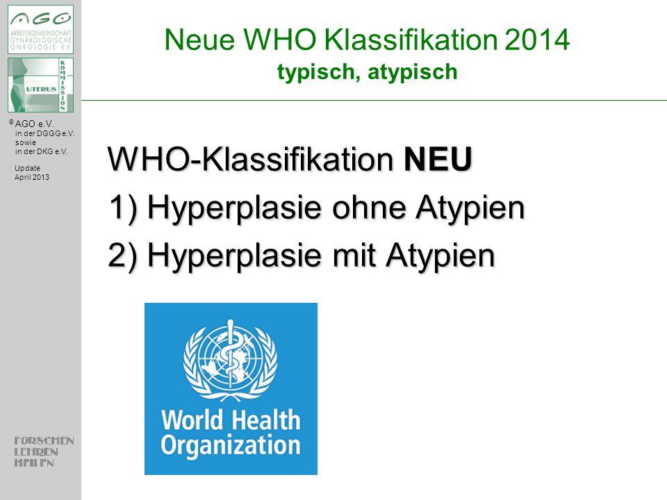 Neue WHO Klassifikation 2014 typisch, atypisch