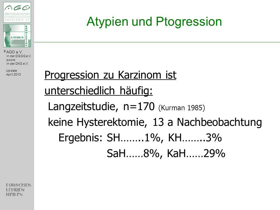 Atypien und Ptogression