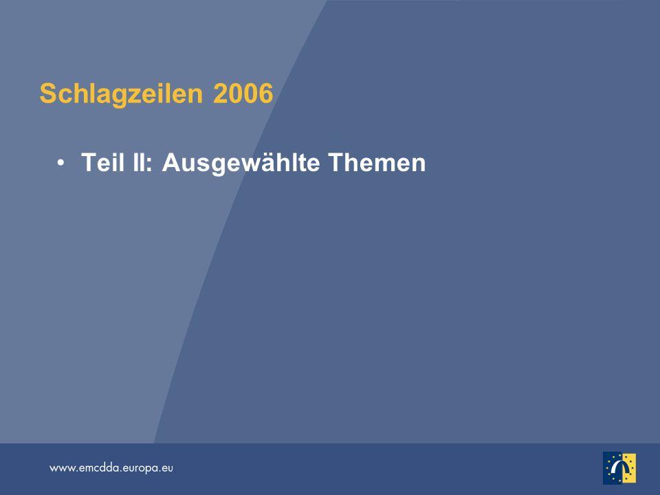 Schlagzeilen 2006 Teil II: Ausgewählte Themen