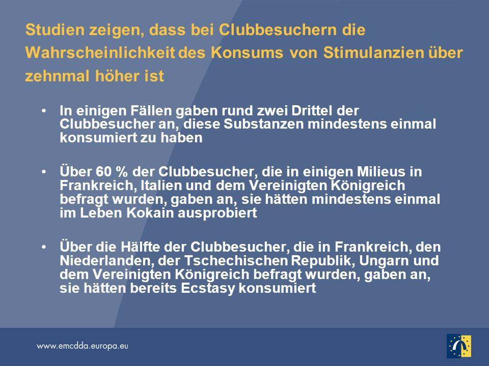 Studien zeigen, dass bei Clubbesuchern die Wahrscheinlichkeit des Konsums von Stimulanzien über zehnmal höher ist