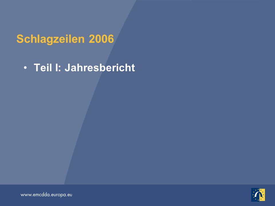Schlagzeilen 2006 Teil I: Jahresbericht