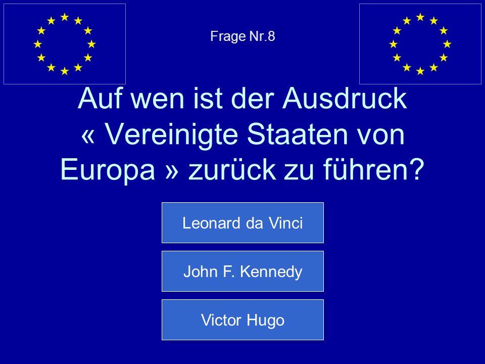 Leonard da Vinci John F. Kennedy Victor Hugo