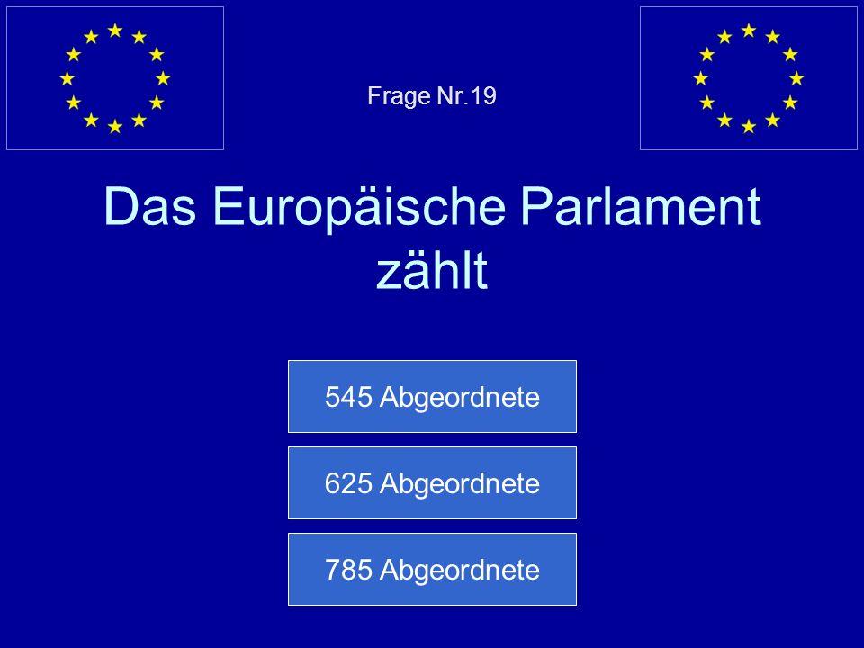 Frage Nr.19 Das Europäische Parlament zählt