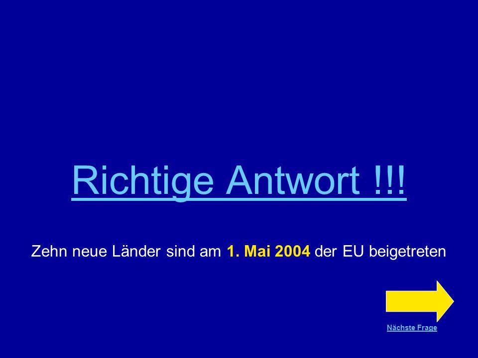 Zehn neue Länder sind am 1. Mai 2004 der EU beigetreten