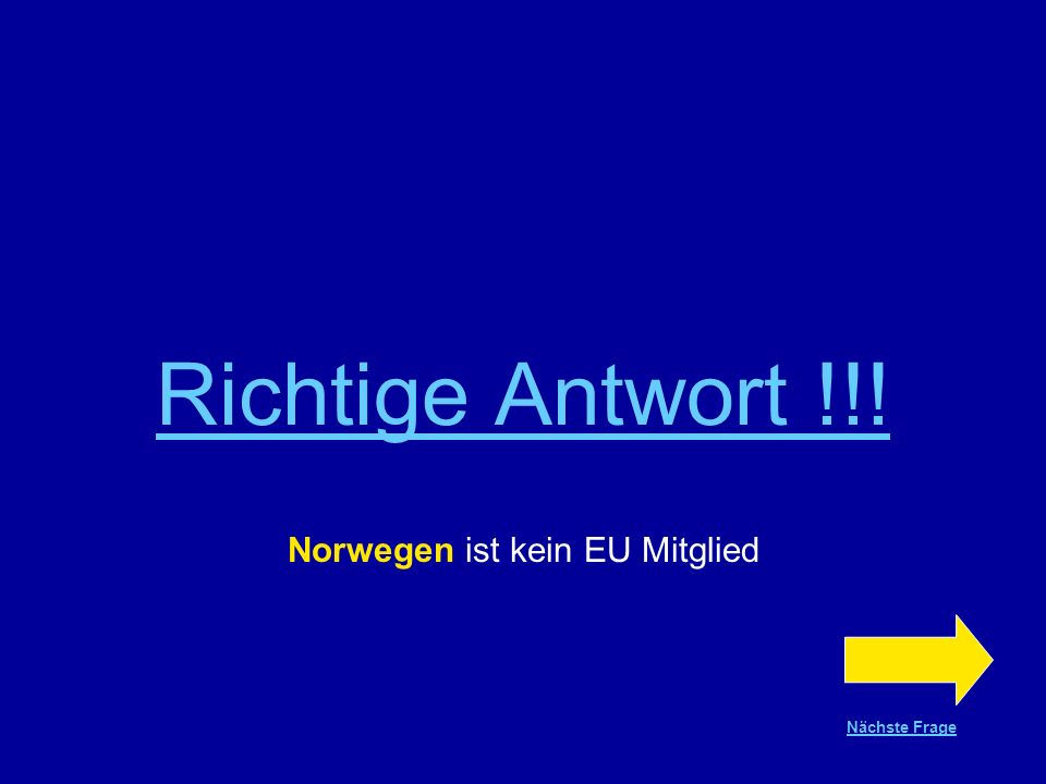 Norwegen ist kein EU Mitglied