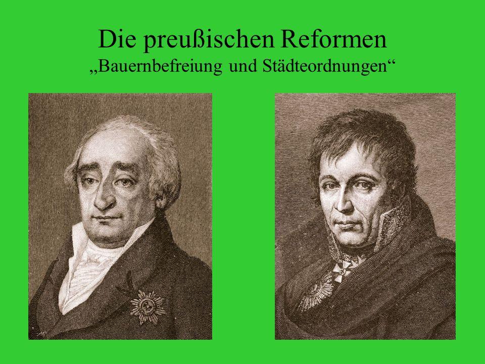 """Die preußischen Reformen """"Bauernbefreiung und Städteordnungen"""