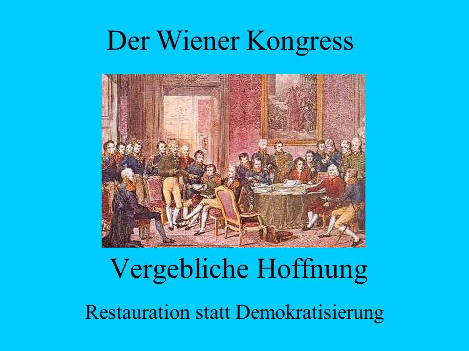 Restauration statt Demokratisierung