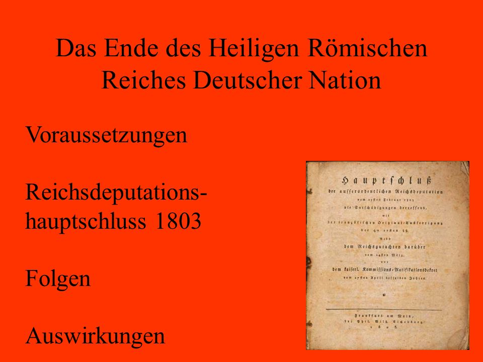 Das Ende des Heiligen Römischen Reiches Deutscher Nation
