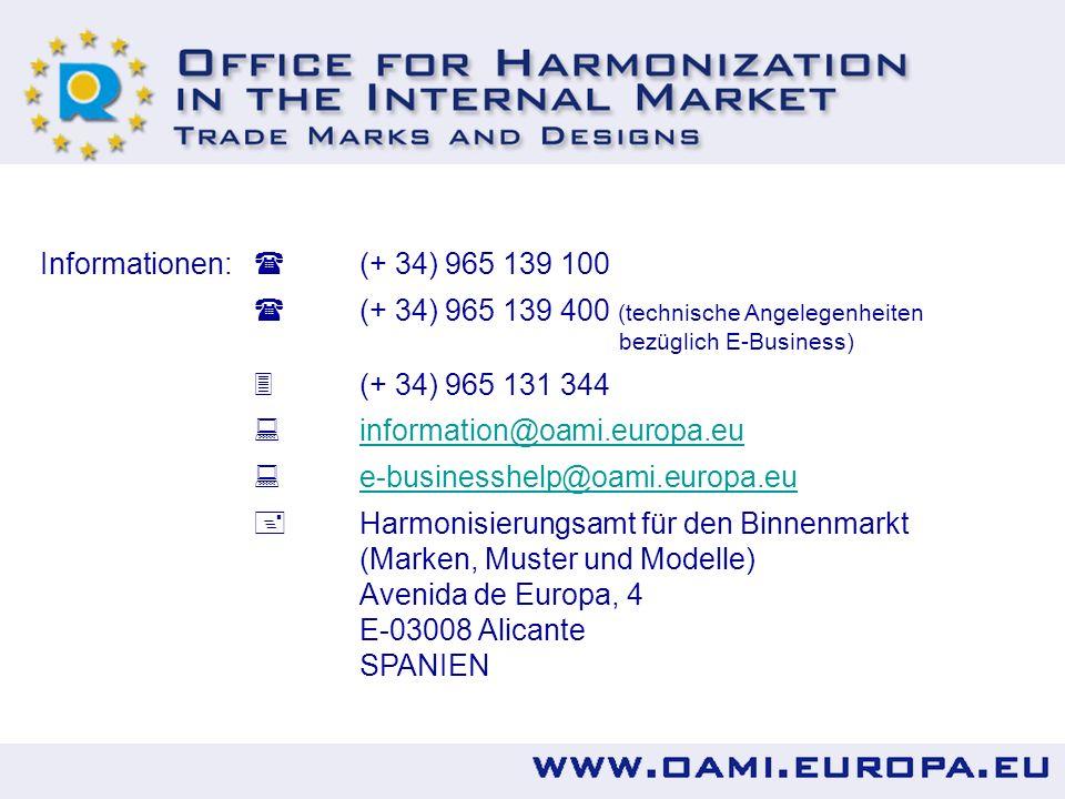 Informationen:  (+ 34) 965 139 100 (+ 34) 965 139 400 (technische Angelegenheiten bezüglich E-Business)
