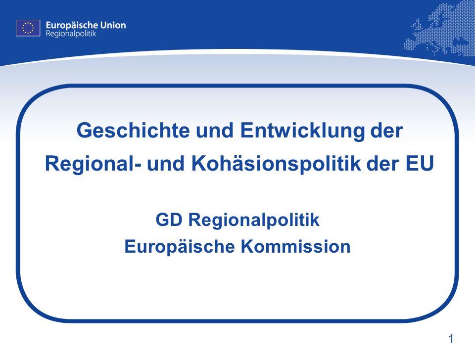 Geschichte und Entwicklung der Regional- und Kohäsionspolitik der EU