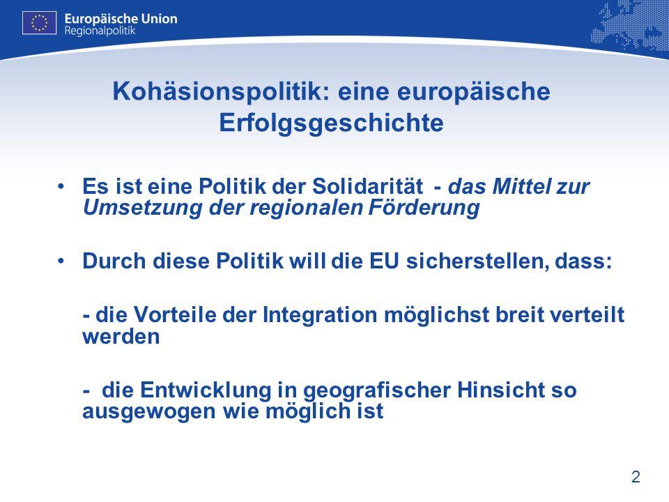 Kohäsionspolitik: eine europäische Erfolgsgeschichte