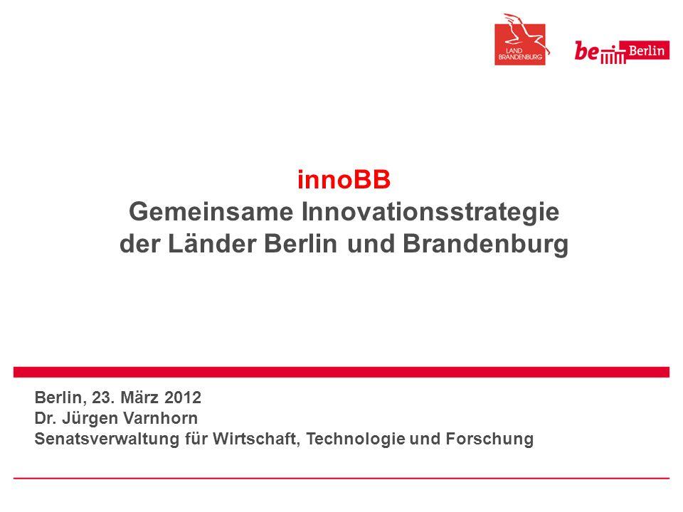 innoBB Gemeinsame Innovationsstrategie der Länder Berlin und Brandenburg