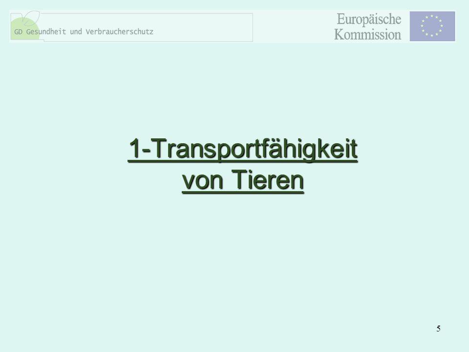 1-Transportfähigkeit von Tieren