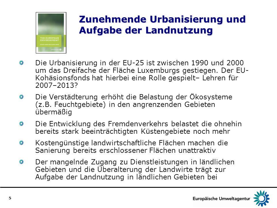 Zunehmende Urbanisierung und Aufgabe der Landnutzung