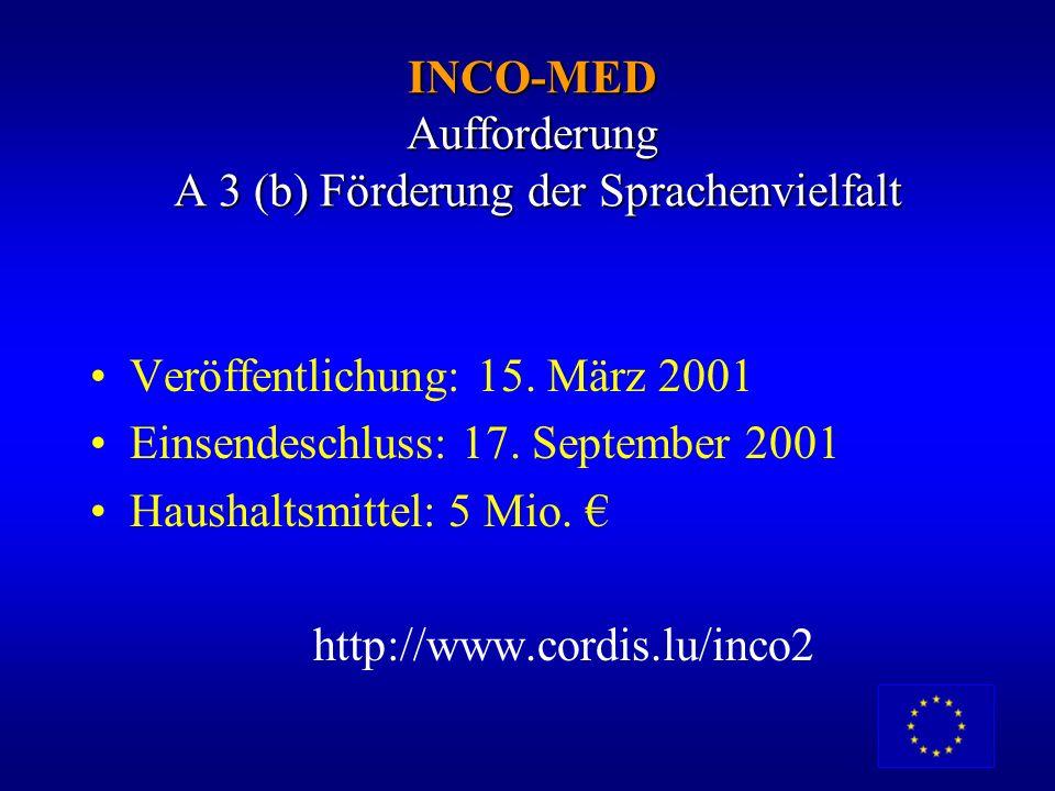 INCO-MED Aufforderung A 3 (b) Förderung der Sprachenvielfalt