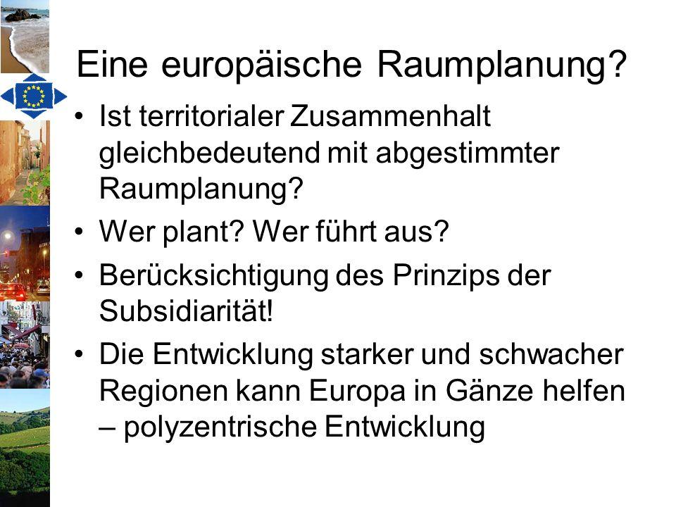 Eine europäische Raumplanung