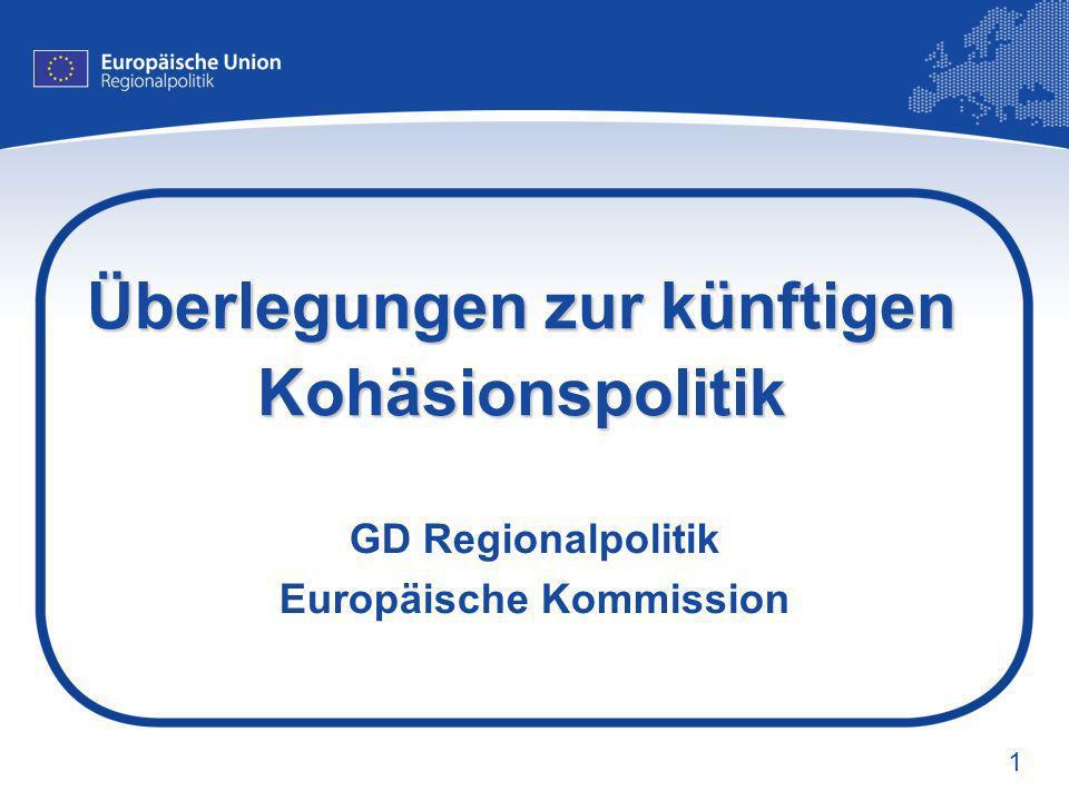 Überlegungen zur künftigen Kohäsionspolitik