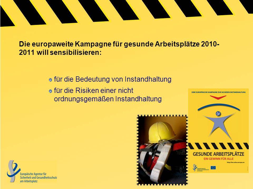 Die europaweite Kampagne für gesunde Arbeitsplätze 2010-2011 will sensibilisieren: