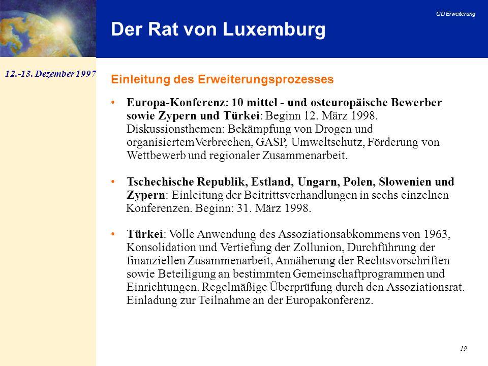 Der Rat von Luxemburg Einleitung des Erweiterungsprozesses