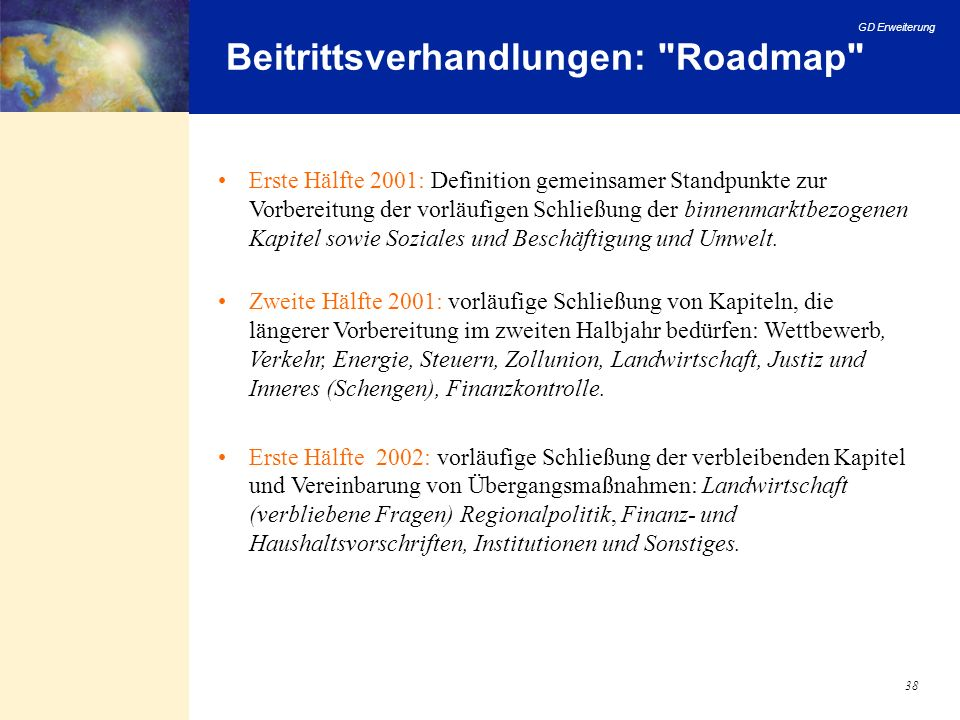Beitrittsverhandlungen: Roadmap