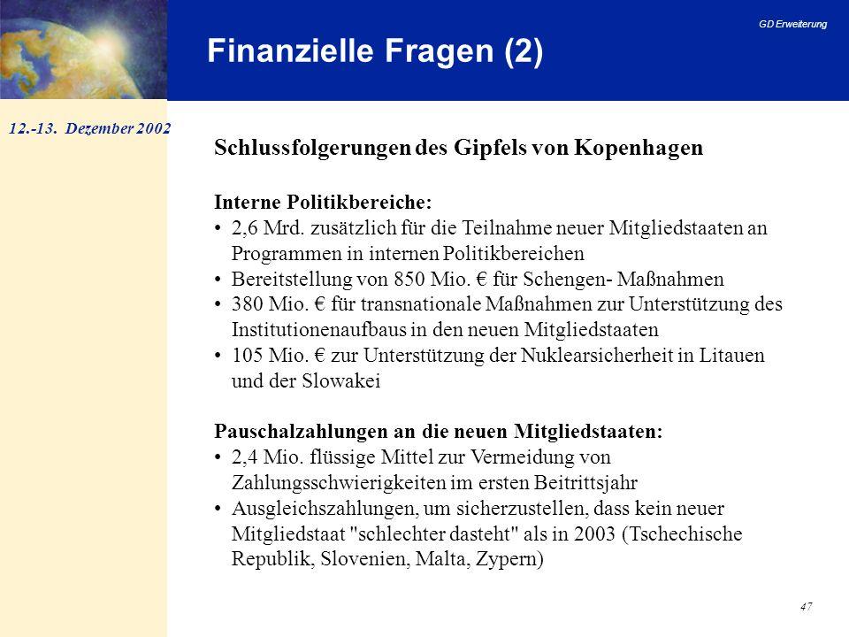 Finanzielle Fragen (2) Schlussfolgerungen des Gipfels von Kopenhagen