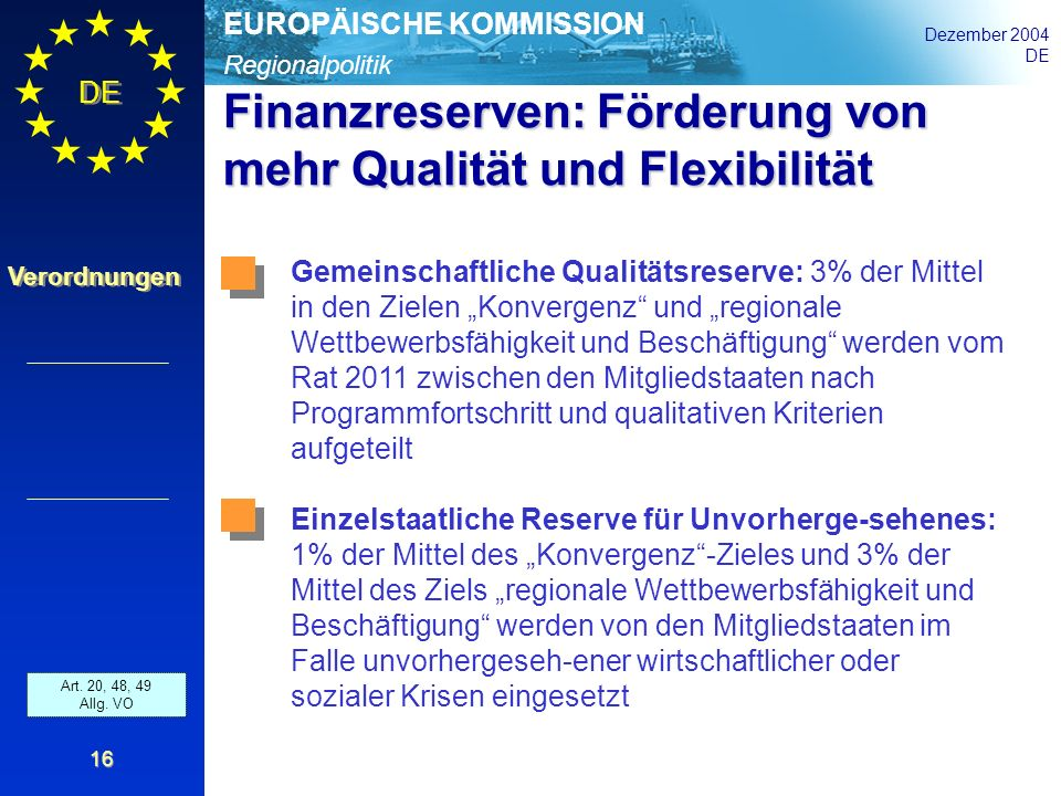 Finanzreserven: Förderung von mehr Qualität und Flexibilität